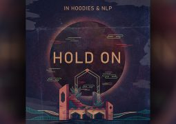 "In Hoodies ve N.L.P.'den yeni single: ""Hold On"""